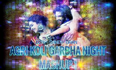 AGRI KOLI GABA NIGHT MASHUP 1 DJAY CANDY