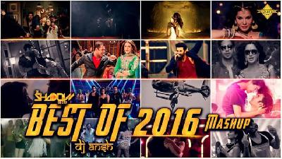 Best Of 2016 Mashup - DJ Shadow Dubai And DJ Ansh