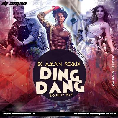 Ding Dang (Munna Michael) - Bouncy Mix - DJ AMAN REMIX