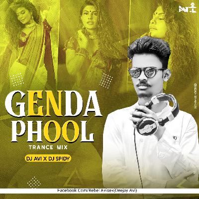 GENDA PHOOL (TRANCE MIX)DJ AVI X DJ SPIDY