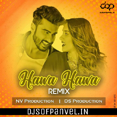 Hawa Hawa ( Tapori Mix ) – NV Production & DS Production
