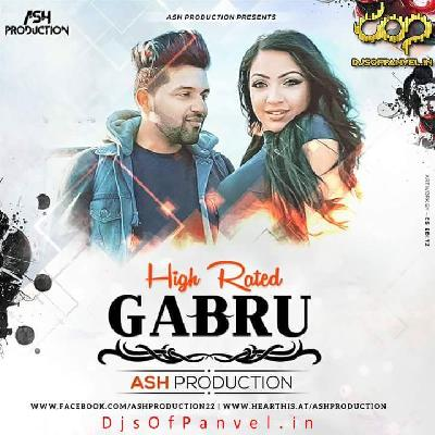High Rated Gabru (Guru Randhawa) – Ash productions Remix