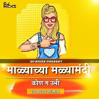 MALACHA MALA MADHI - DJ NICKS REMIX