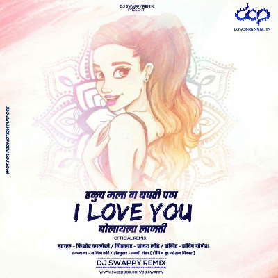 Porgi I Love You Bolayla Lajti – Official Remix – DJ Swappy Remix