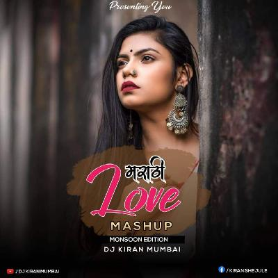 The Marathi Love Mashup 2020 DJ Kiran Mumbai.