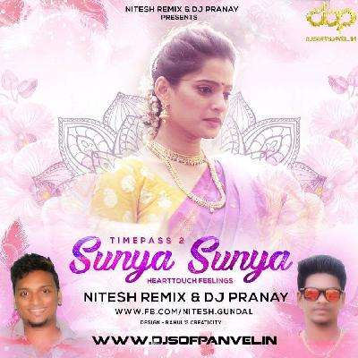 Sunya Sunya (Heart Touching Feel) Nitesh Remix - Pranay