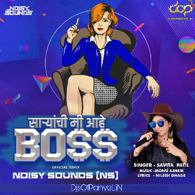 Boss – Official Remix – Noisy Sounds (NS)