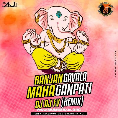 RANJAN GAVALA REMIX DJ AJ FV NASHIK BAJA MIX mp3 - DJ Single