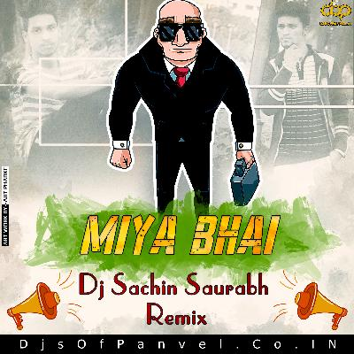 Miya bhai song dj remix download mp3